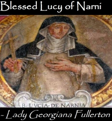 [Blessed Lucy of Narni, by Lady Georgiana Fullerton]