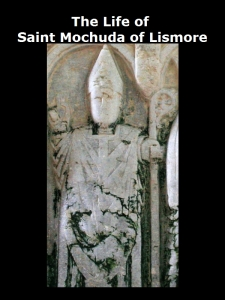 [Life of Saint Mochuda of Lismore]