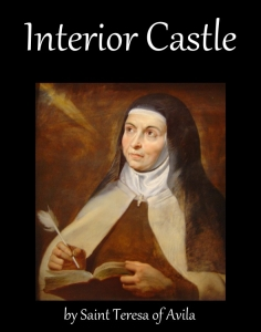 Catholicsaints Info Blog Archive Interior Castle By Saint Teresa Of Avila