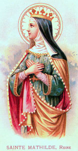 [Saint Matilda of Saxony]