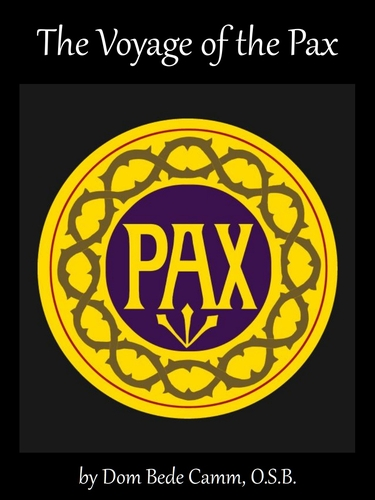 cover of the ebook 'The Voyage of the Pax', by Dom Bede Camm