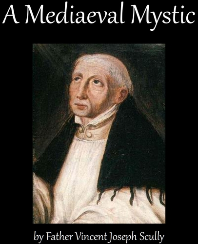 cover of the ebook 'A Mediaeval Mystic', by Father Vincent Joseph Scully