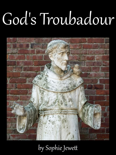 cover of the ebook 'God's Troubadour', by Sophie Jewett