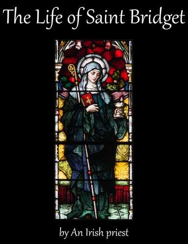 cover of the ebook 'The Life of Saint Bridget' by an Irish Priest