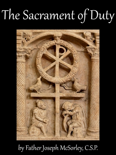 cover of the ebook 'The Sacrament of Duty', by Father Joseph McSorley