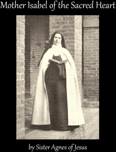 cover of the ebook 'Mother Isabel of the Sacred Heart', by Sister Agnes of Jesus